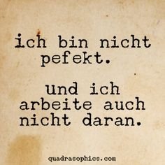 Our motto for Tuesday: - Pinshar. Jokes Quotes, Funny Quotes, Life Quotes, German Quotes, Lol So True, True Words, Quotes To Live By, Best Quotes, Quotations