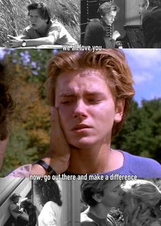 """Now out there and make a difference.  Your mother and I tried.  Don't let anyone tell you different."" --Running on Empty, 1988"