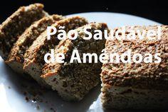 154. Pão de Amêndoas e Aveia | Healthy Almond Bread