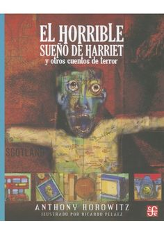 Te traigo la reseña en el blog de un libro de cuentos te terror que sin duda debes leer.  http://palomitasparaleerunlibro.blogspot.mx/2015/10/el-horrible-sueno-de-harriet-y-otros.html