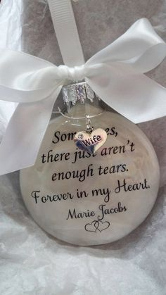Wife Memorial Ornament - Remembrance of Loss - Not Enough Tears Forever in My Heart - Sympathy In Memory Widower Gift Bereavement Keepsake by ShopCreativeCanvas on Etsy