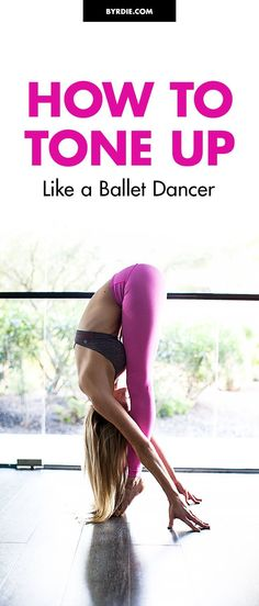 Get fit like a ballerina Dancer Body Workouts, Dancer Workout, Dancers Body, Ballet Stretches, Ballet Moves, Ballet Dancers, Body Stretches, Ballet Barre Workout, Ballerina Workout