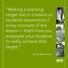 With a lesson-sized learning target, students can focus on what they're trying to learn in that specific lesson. When yesterday's lesson leads to today's lesson, which leads to tomorrow's lesson, students move toward achieving the curricular goals and mastering the state standards you're ultimately trying to teach.
