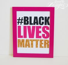 Black Lives Matter - Art Print