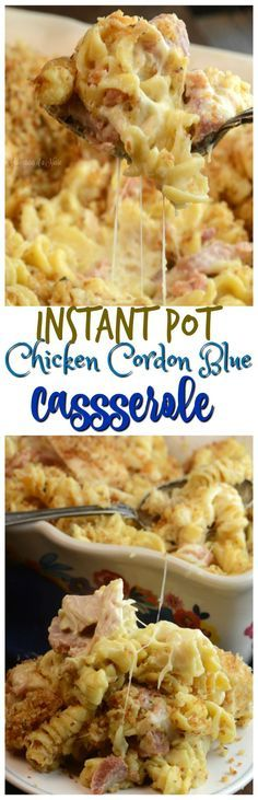Chicken Cordon Blue Casserole  Instant Pot