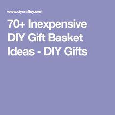70+ Inexpensive DIY Gift Basket Ideas - DIY Gifts