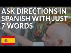How to Ask Directions in Spanish with Just 7 Words - YouTube