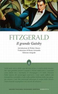 Da Gatsby il Magnifico a Il grande Gatsby: l'importanza della traduzione nel successo di un romanzo