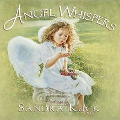 Angel Whispers:Sandra Kuck ·