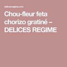 Chou-fleur feta chorizo gratiné – DELICES REGIME