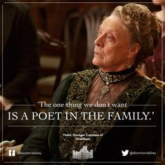 ah, the dowager countess' one-liners are delightful