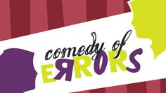 """""""The Comedy of Errors"""" @ Lyceum Theater at Vanguard University (Costa Mesa, CA)"""