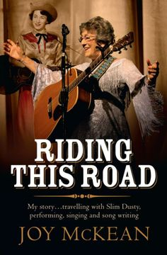 Buy Riding this Road: My life – making music and travelling this wide land with Slim Dusty by Joy McKean and Read this Book on Kobo's Free Apps. Discover Kobo's Vast Collection of Ebooks and Audiobooks Today - Over 4 Million Titles! Vintage Movies, Nonfiction Books, Country Music, Touring, Books To Read, This Book, Joy, Slim, Songs