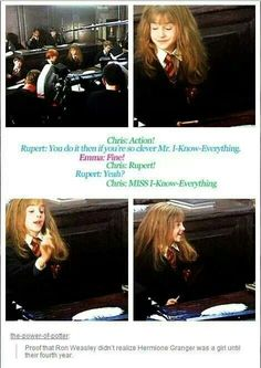 Proof that Ron Weasley didn't realize Hermione Granger was a girl until their fourth year. Oh my Romione! Harry Potter Jokes, Harry Potter Cast, Harry Potter Fandom, Harry Potter Universal, Slytherin, Hogwarts, Ron Weasley, Hermione Granger Funny, Scorpius And Rose
