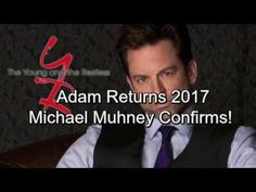 Michael Muhney Confirms Adam Newman Return in 2017! (Confirmed: Michael is Back as Adam) - YouTube