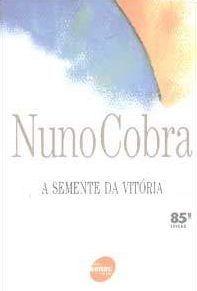 A semente da vitória, de Nuno Cobra
