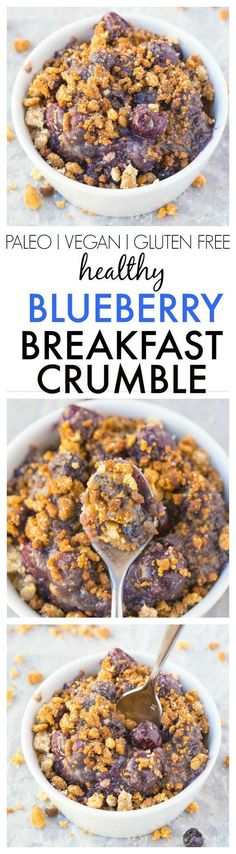 Healthy Blueberry Breakfast Crumble- Dessert for breakfast! Tastes like the classic but made with NO butter, oil, grains, white flour or sugar! {vegan, gluten free, paleo recipe}- http://thebigmansworld.com