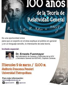 No te pierdas esta conferencia en UNIMET,  celebrando 100 años de relatividad