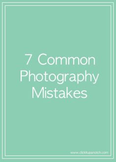 7 common photography mistakes via Click it Up a Notch. . . Please Like before you RePin... Sponsored by @IntlReviews - World Travel Writers and Photographers Group. We focus on writing Reviews & taking Photos for the Travel & Tourism Industry and Historical Sites clients. Rick Stoneking Sr. Owner/Founder