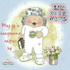 Afrikaanse Quotes, Goeie Nag, Pin Pics, Good Night Quotes, Special Quotes, Sleep Tight, Day Wishes, Teddy Bear, Lisa
