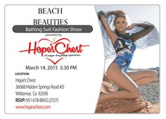 March Event! BEACH BEAUTIES BATHING SUIT FASHION SHOW! Showcasing our 2015 swim wear. March 14th, 2015