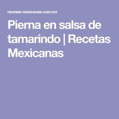 Pierna en salsa de tamarindo   Recetas Mexicanas