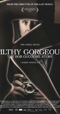 Filthy Gorgeous: The Bob Guccione Story (2013)