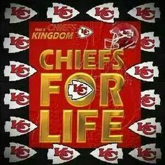 Chiefs for life ...