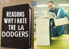 I hate the dodgers