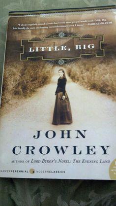 Little, Big by John Crowley <3