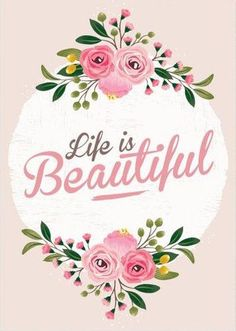 Life doesn't have to be perfect to beautiful.  Choose to see the beauty.  Don't give up.