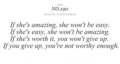 Tips & Rules Quote - If she's amazing, she won't be easy.