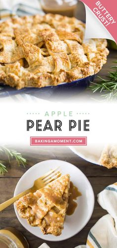We loved this apple pear pie- the rosemary butterscotch sauce brought all the seasonal flavors together in such a wonderful way! #apple #pear #pie #recipe #filling #brown sugar #easy #thanksgiving #fall #cinnamon #crusts #fruit #rosemary #butterscotch #bakingamoment Apple Pear Pie, Butterscotch Sauce, No Bake Pies, Crusts, Pie Dessert, Tarts, Brown Sugar, New Recipes, Cinnamon