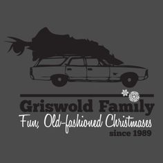 Griswold Family Fun, Old-Fashioned Christmases T-Shirt - $4.99. https://www.lolshirts.com/shirt/a4a04d1101a/griswold-family-fun-old-fashioned-christmases-t-shirt