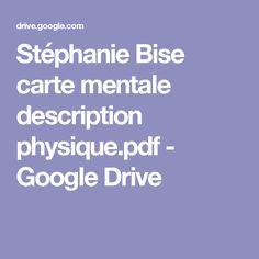 Stéphanie Bise carte mentale description physique.pdf - Google Drive