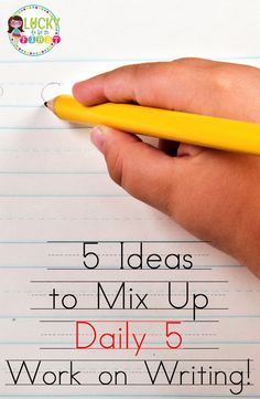 5 Ideas to Mix Up Daily 5 Work on Writing! Snag a bunch of FREEBIES!
