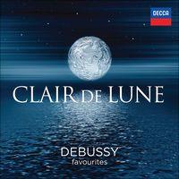 Clair de Lune - Debussy Favourites de Various Artists
