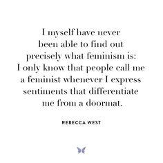 Rebecca West - Inspiration - For more, visit: www.shebrand.com
