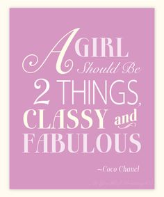Coco Chanel Quote - this was in my leaving card today at work :)