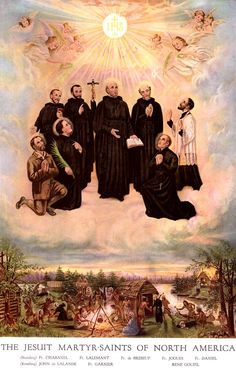 The Jesuit martyrs of North America.