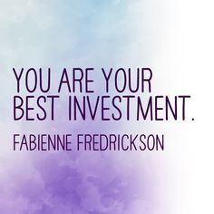 You are your best investment. #inspiration