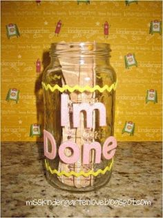 I'm done jar: Ideas for what to do when you finish your work!
