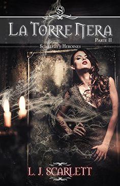 La Torre Nera - Parte II (Scarlett's Heroines Vol. 2) di ... https://www.amazon.it/dp/B014DXOOLK/ref=cm_sw_r_pi_dp_x_iKrGybHS79YQW