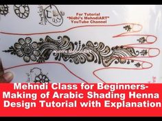 Mehndi Class for Beginners- Making of Arabic Shading Henna Design Tutorial with Explanation Arabic Henna Designs, Henna Designs Easy, Arabic Mehndi, Mehndi Art, Mehandi Designs, Henna Mehndi, Design Tutorials, Art Tutorials, Henna Doodle