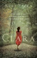 Clara : a novel / by Kurt Palka.