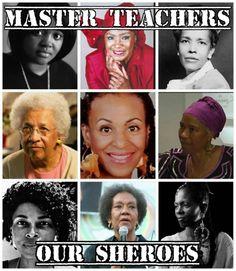 Sista Soulja, Drusilla Dunjee, Houston, Ella Baker, Barbara Sizemore, Jewel Pookrom, Marimba Ani, Assata Shakur, Frances Cress Welsing, Queen Afua. -Respect-