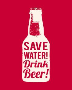 Save Water Drink Beer Posters by The Vintage Collection Wasser sparen Bier trinken Ahorremos agua, bebamos cerveza …. Poster Beer, Poster S, More Beer, All Beer, Craft Bier, Beer Quotes, Beer Memes, Drunk Memes, Quotes Quotes