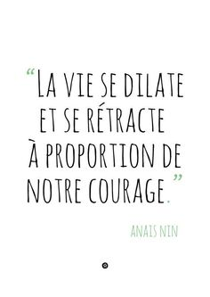 life expands or retracts in relation to our courage