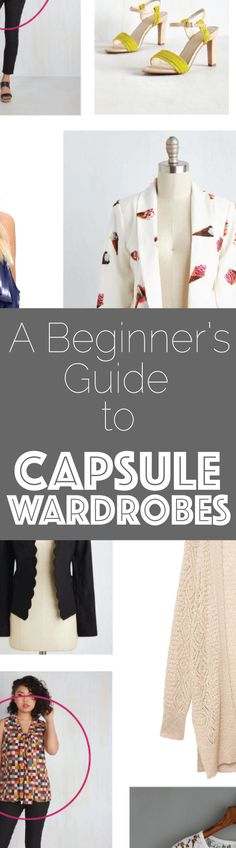Everything you need to know about Capsule Wardrobes and how to start one that's right for you, your budget and your style, right NOW!