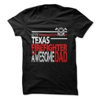 Texas Firefighter Dad